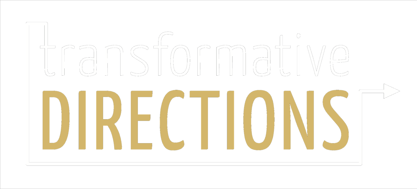 Transformative Directions